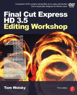 Final Cut Express HD 3.5 Editing Workshop