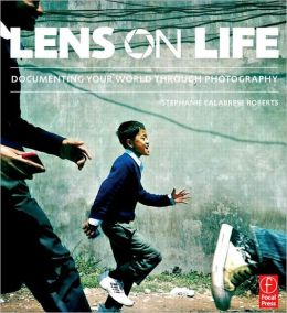 Lens on Life: Documenting Your World Through Photography