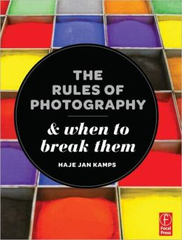 The Rules of Photography and When to Break Them