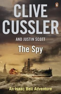 The Spy (Isaac Bell Series #3)