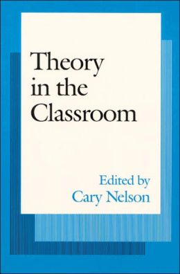Theory In The Classroom