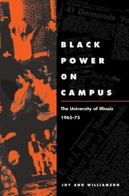 Black Power on Campus : University of Illinois, 1965-75
