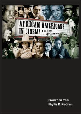 African Americans in Cinema: The First Half Century