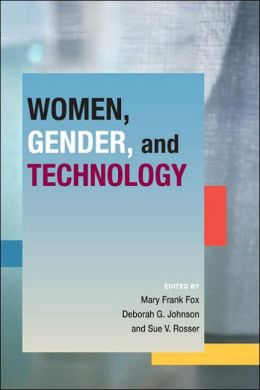 Women, Gender, and Technology