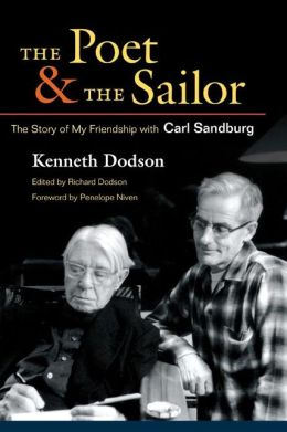 The Poet and the Sailor: The Story of My Friendship with Carl Sandburg