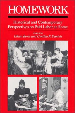 Homework Historical and Contemporary Perspectives on Paid Labor at Home
