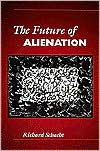 The Future of Alienation