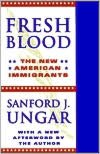 Fresh Blood: The New American Immigrants