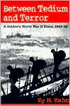 Between Tedium and Terror: A Soldier's World War II Diary, 1943-45