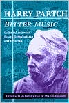 Bitter Music: Collected Journals, Essays, Introductions, and Librettos