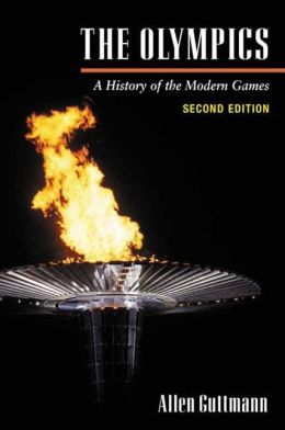 The Olympics: A History of the Modern Games