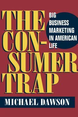 The Consumer Trap