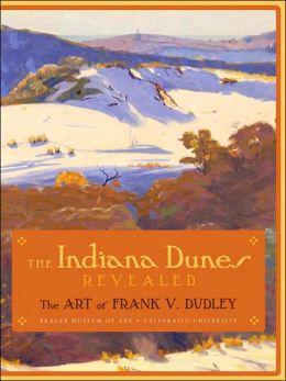 Indiana Dunes Revealed