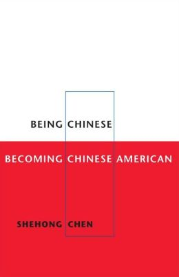 Being Chinese, Becoming Chinese American