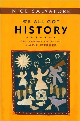 We All Got History: The Memory Books of Amos Webber
