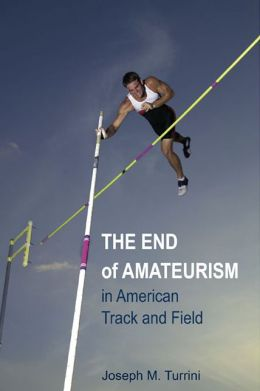 The End of Amateurism in American Track and Field