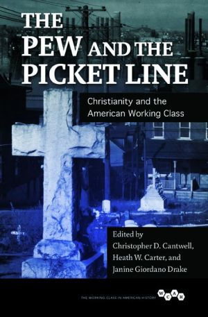 Pew and the Picket Line: Christianity and the American Working Class