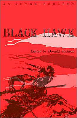Black Hawk: An Autobiography