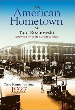 An American Hometown: Terre Haute, Indiana, 1927