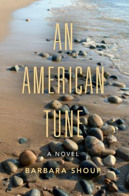 An American Tune: A Novel