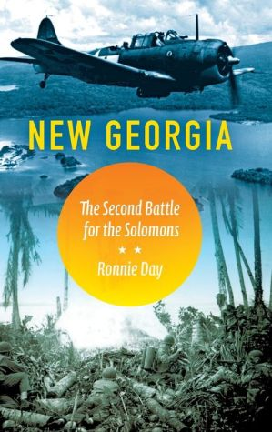 New Georgia: The Second Battle for the Solomons