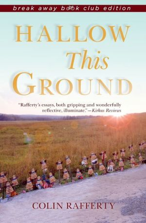 Hallow This Ground, Break Away Book Club Edition