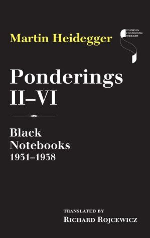 Ponderings II-VI: Black Notebooks 1931-1938