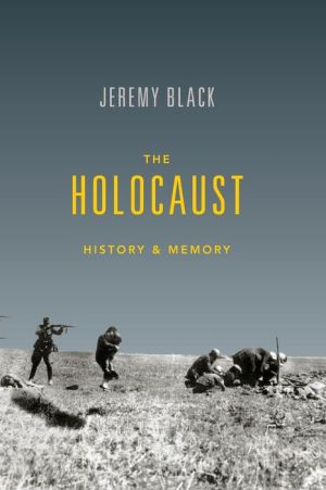 The Holocaust: History and Memory