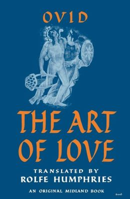 The Art of Love (Humphries translation)