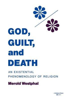 God, Guilt, And Death