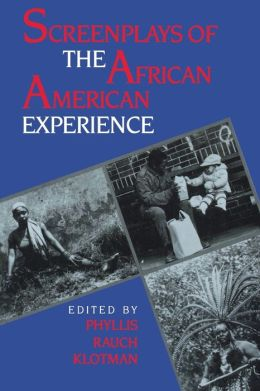 Screenplays Of The African-American Experience