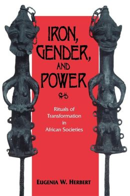 Iron, Gender, And Power