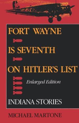 Fort Wayne Is Seventh On Hitler's List