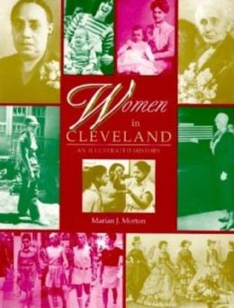 Women in Cleveland: An Illustrated History