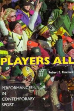 Players All; Performances in Contemporary Sport