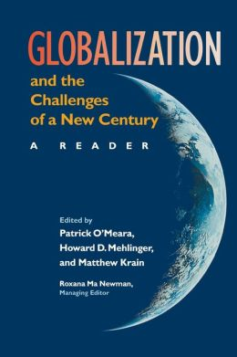 Globalization and the Challenges of a New Century: A Reader