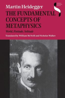 The Fundamental Concepts of Metaphysics: World, Finitude, Solitude