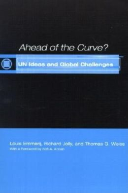 Ahead of the Curve?: Un Ideas and Global Challenges