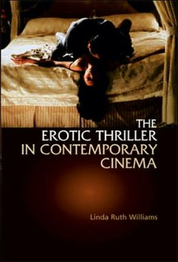The Erotic Thriller in Contemporary Cinema