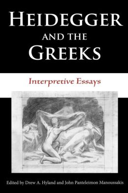 Heidegger And The Greeks