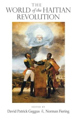 The World of the Haitian Revolution