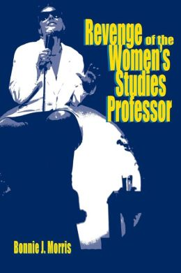 Revenge of the Women's Studies Professor