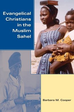 Evangelical Christians in the Muslim Sahel