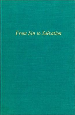 From Sin to Salvation: Stories of Women's Conversions, 1800 to the Present