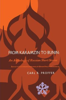 From Karamzin to Bunin: An Anthology of Russian Short Stories