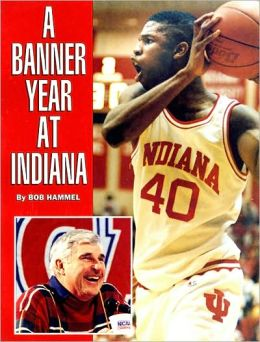 A Banner Year at Indiana