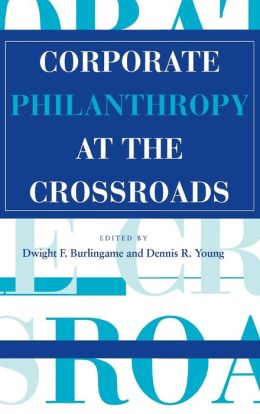 Corporate Philanthropy At The Crossroads