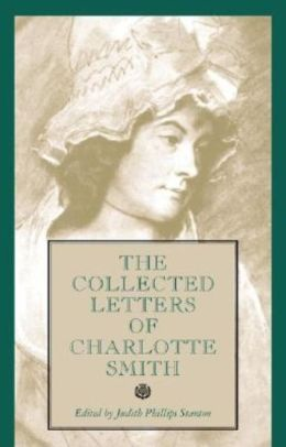 Collected Letters of Charlotte Smith
