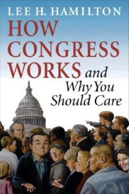 How Congress Works: And Why You Should Care