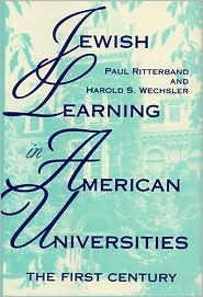 Jewish Learning in American Universities: The First Century